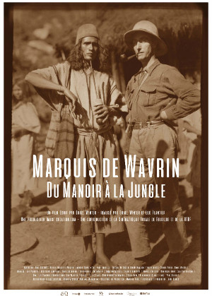 MARQUIS DE WAVRIN, DU MANOIR À LA JUNGLE